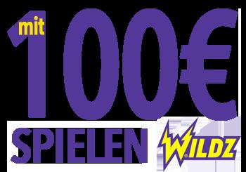 Wildz - mit 100€ spielen