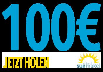 SunMaker - 100€ Jetzt holen